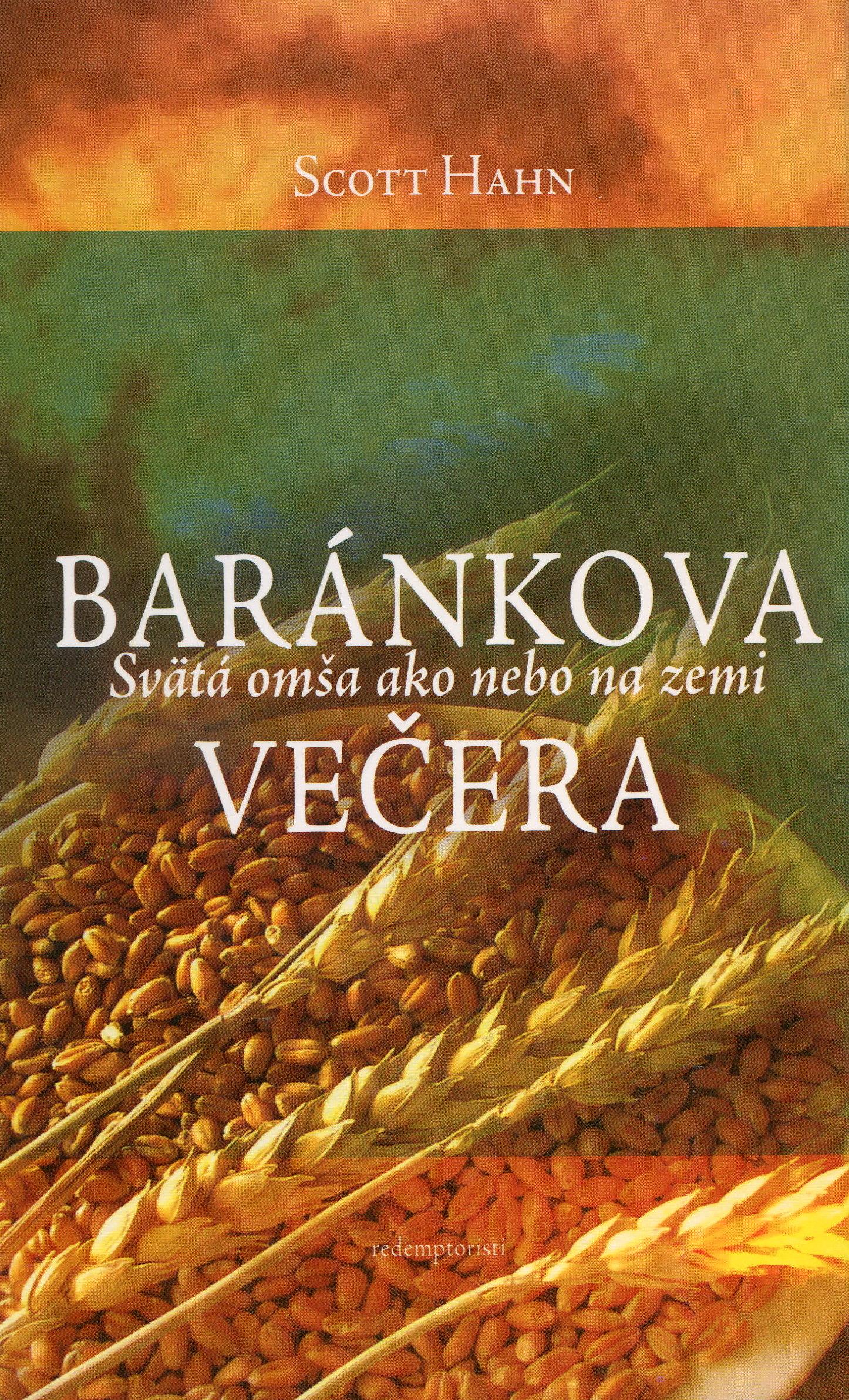 Baránkova večera - Svätá omša ako nebo na zemi