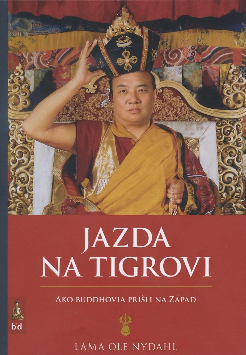 Jazda na tigrovi - Ako buddhovia prišli na západ