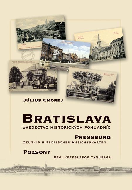 Bratislava - svedectvo historických pohľadníc