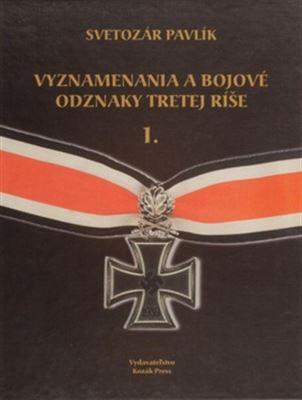 Vyznamenania a bojové odznaky Tretej ríše I.