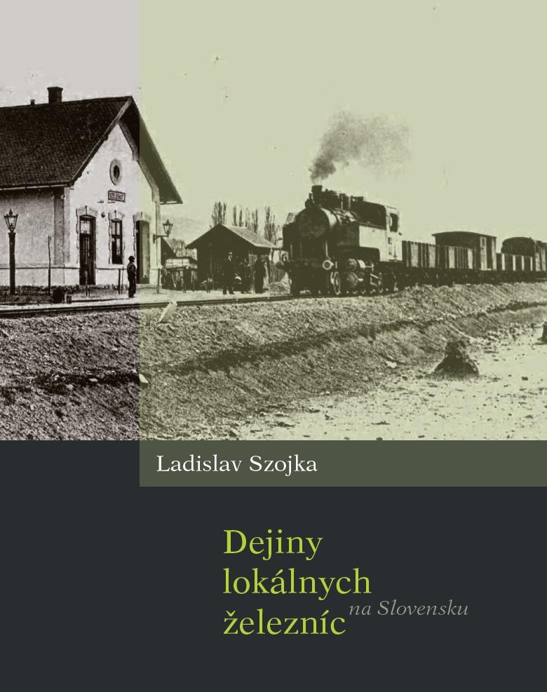 Dejiny lokálnych železníc na Slovensku