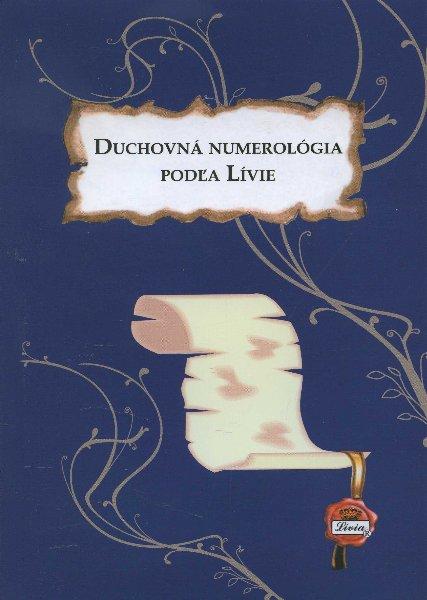 Duchovná numerológia podľa Lívie