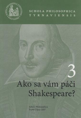 Ako sa vám páči Shakespeare? 3
