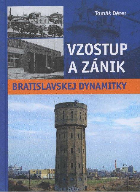 Vzostup a zánik bratislavskej Dynamitky