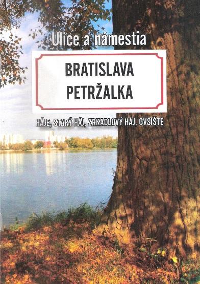 Bratislava Petržalka - Háje, Starý háj, Zrkadlový háj, Ovsište - Ulice a námestia
