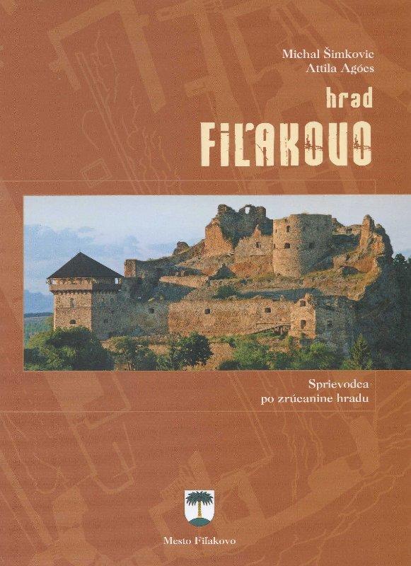 Hrad Fiľakovo - sprievodca po zrúcanine hradu