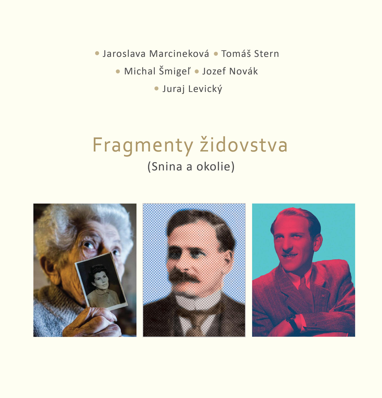 Fragmenty židovstva - (Snina aokolie)