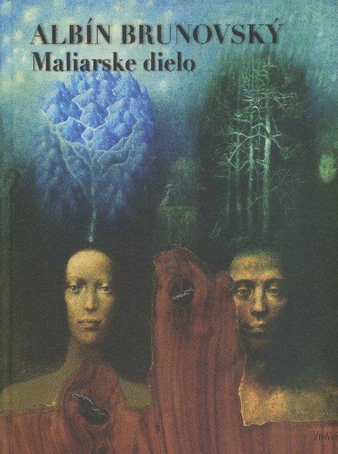 Albín Brunovský - Maliarske dielo / Painting work