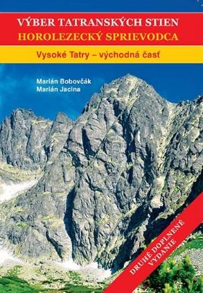 Výber tatranských stien - Horolezecký sprievodca II.