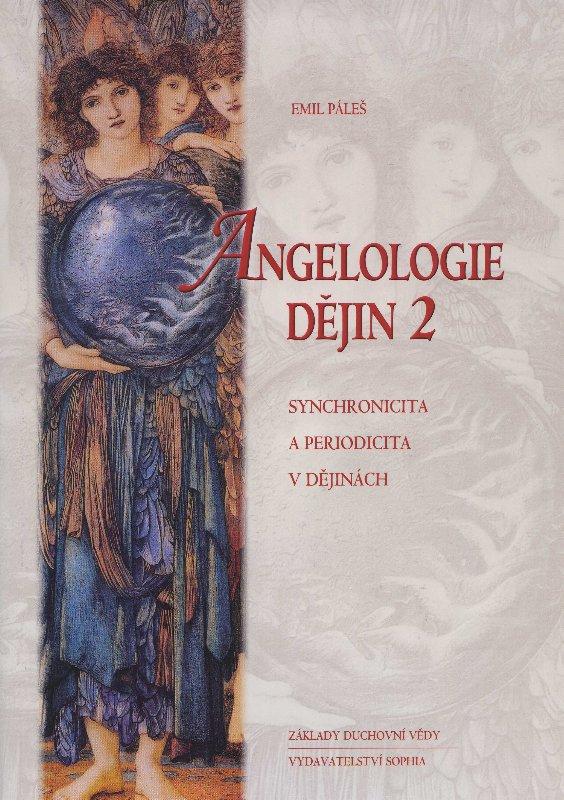 Angelologie dějin 2 - synchronicita a periodicita v dějinách