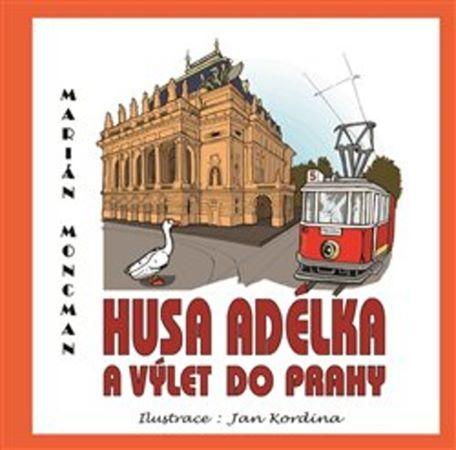 Husa Adélka a výlet do Prahy
