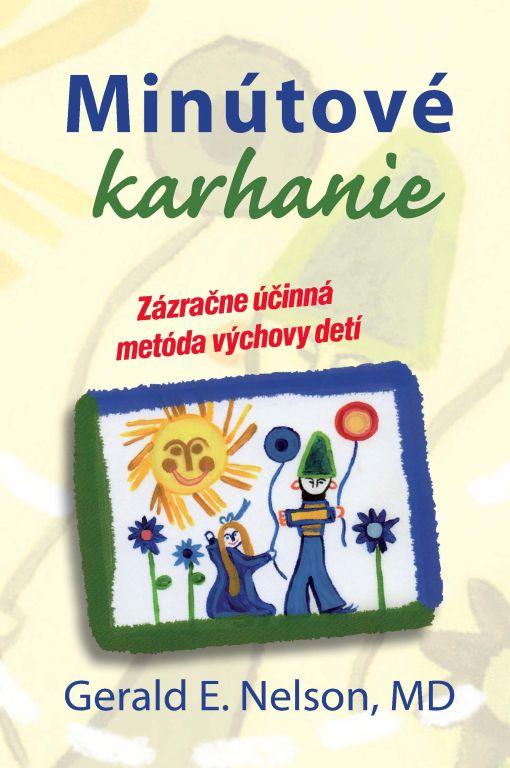 Minútové karhanie - Zázračne účinná metóda výchovy detí