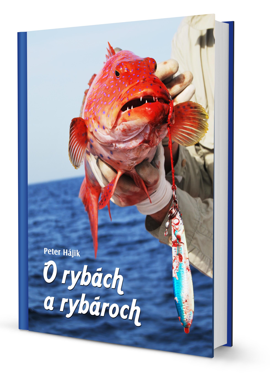 O rybách a rybároch