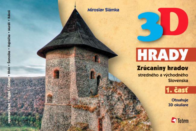 3D hrady - Zrúcaniny hradov stredného a východného Slovenska
