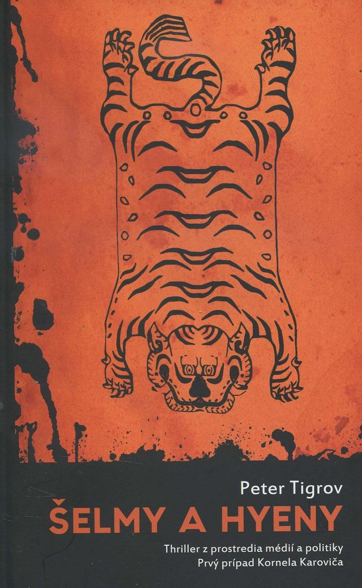 Šelmy a hyeny - Thriller z prostredia médií a politiky