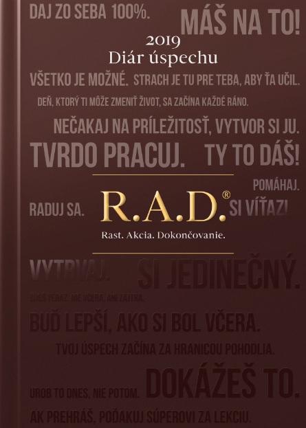Diár úspechu 2019 - R.A.D. Rast. Akcia. Dokončovanie.