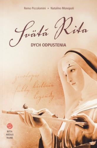 Svätá Rita - dych odpustenia - Životopis, história, fakty, legendy