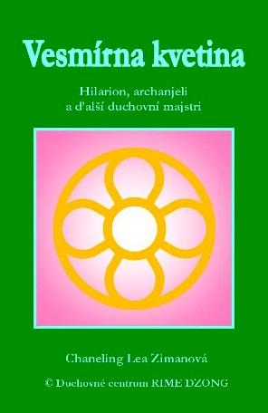 Vesmírna kvetina - Hilarion, archanjeli a ďalší duchovní majstri