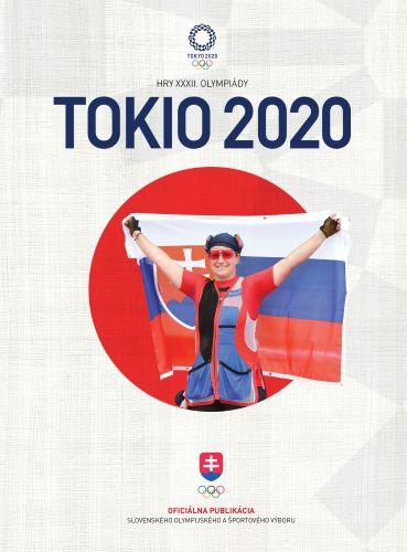 Tokio 2020 - Oficiálna publikácia Slovenského olympijského a športového výboru