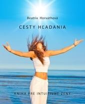 Cesty hľadania - kniha pre intuitívne ženy