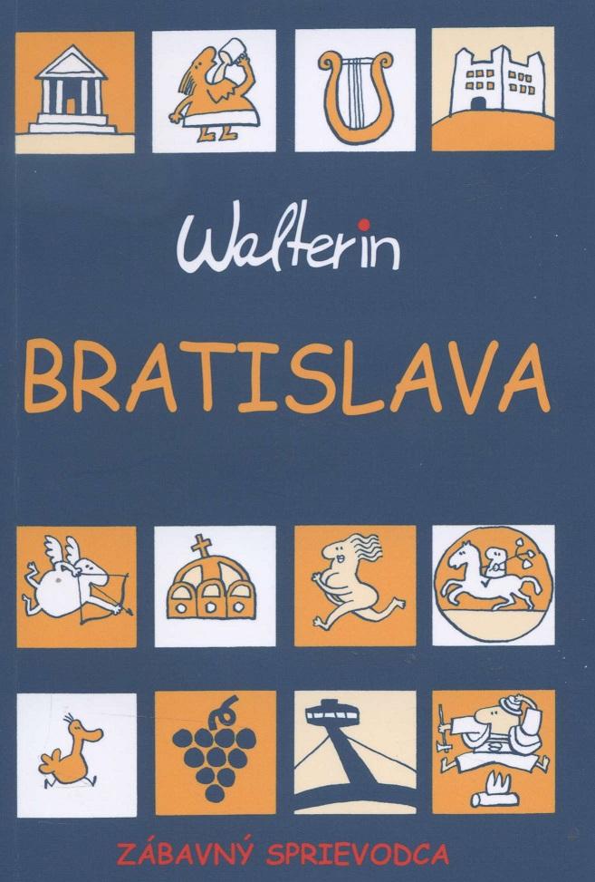 Bratislava (Walterin) - Zábavný sprievodca
