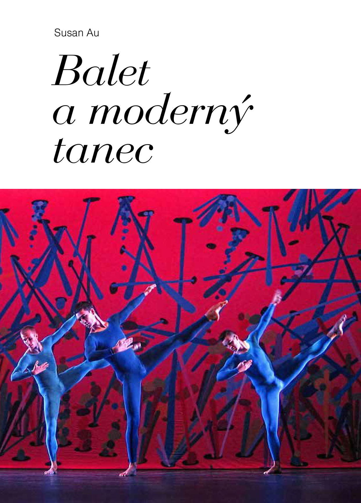 Balet a moderný tanec