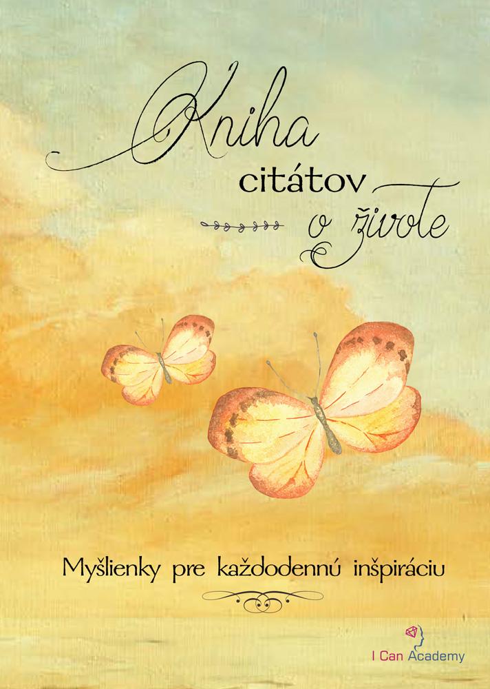 Kniha citátov oživote - Myšlienky pre každodennú inšpiráciu