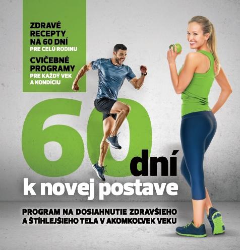 60 dní knovej postave - Program na dosiahnutie zdravšieho aštíhlejšieho tela vakomkoľvek veku