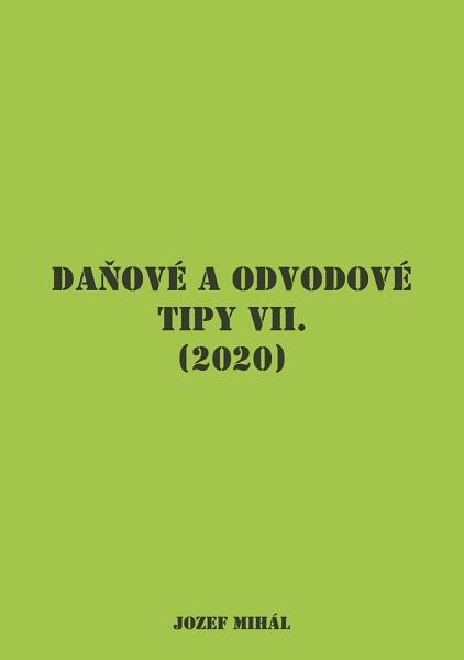 Daňové a odvodové tipy VII. (2020)