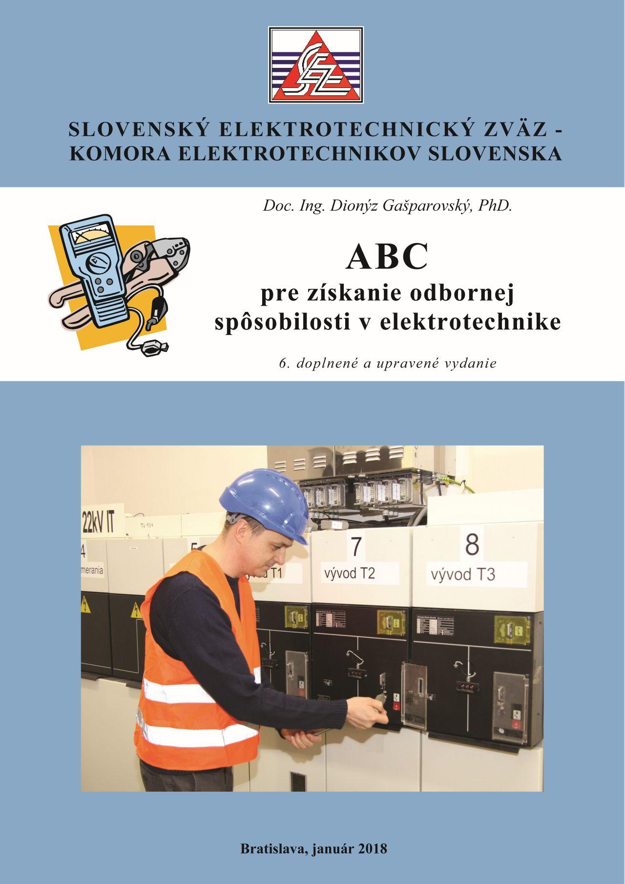 ABC pre získanie odbornej spôsobilosti v elektrotechnike - 6. doplnené a upravené vydanie