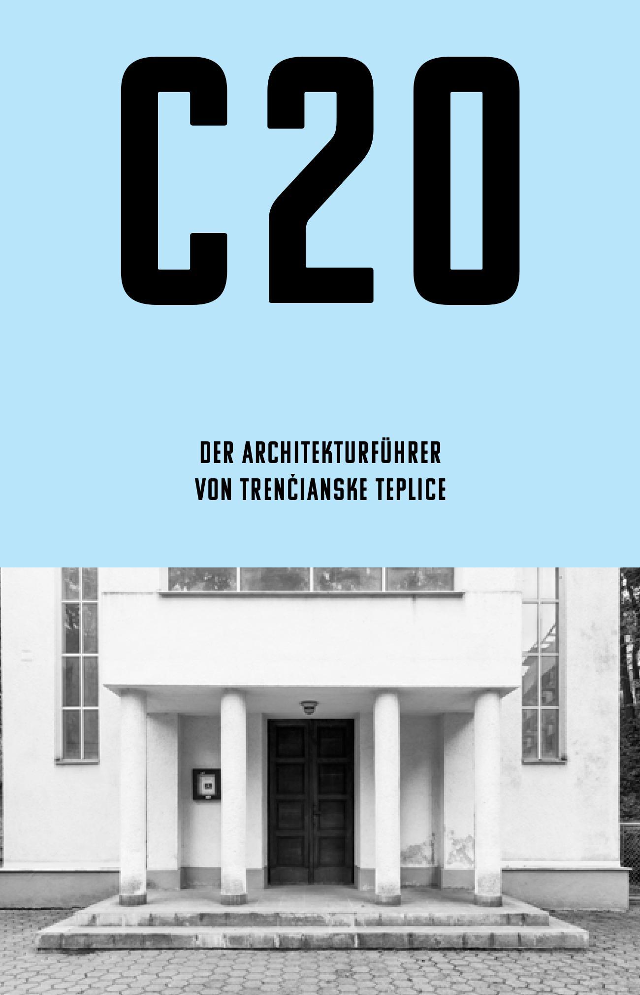 C20: Der architektur fugrer von Trenčianske Teplice