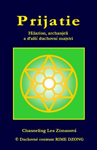 Prijatie - Hilarion, archanjeli a ďalší duchovní majstri