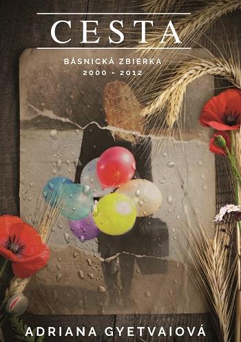 CESTA - Básnická zbierka 2000 - 2012
