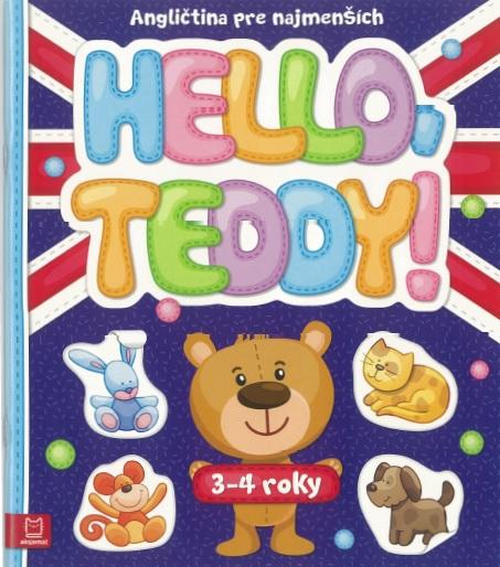Hello, Teddy! - Angličtina pre najmenších 3-4 roky