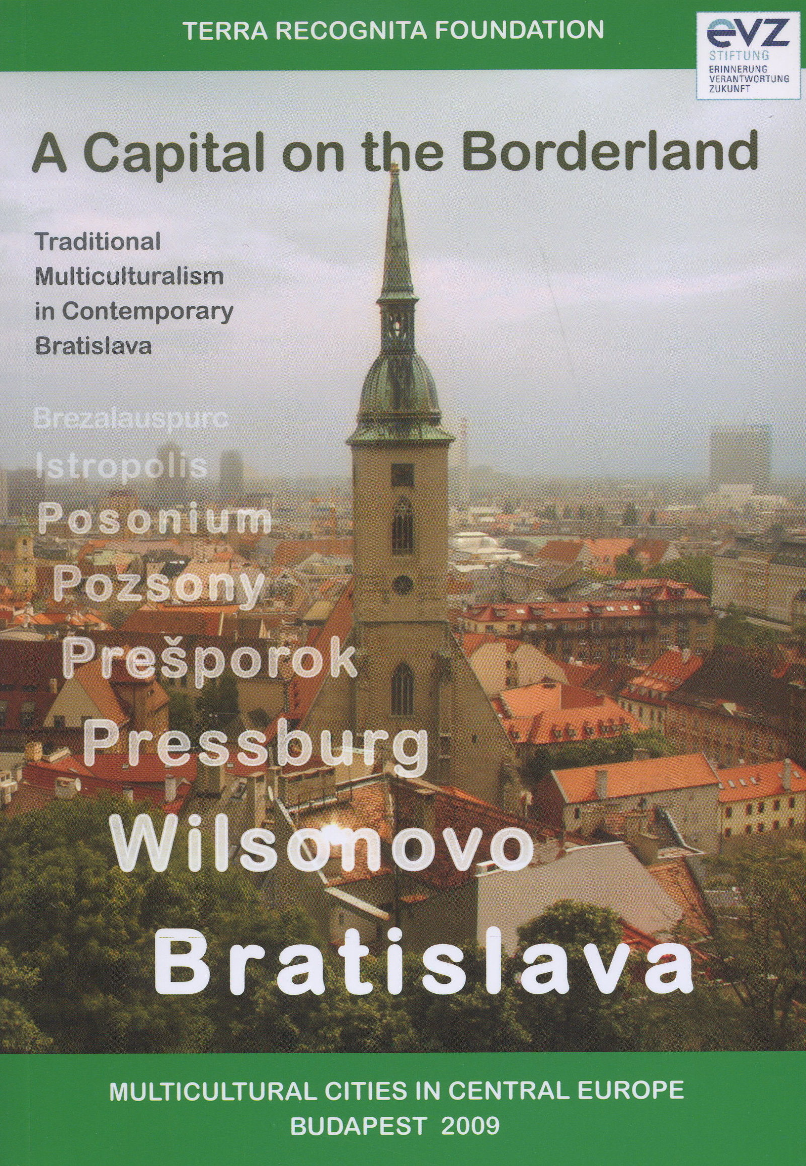 A Capital on the Borderland - Traditional Multiculturalism in Contemporary Bratislava