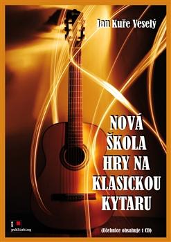 Nová škola hry na klasickou kytaru + CD