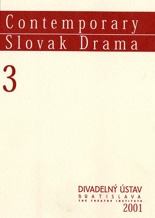 Contemporary Slovak Drama 3