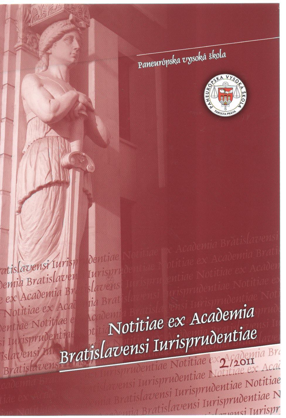 Notitiae ex Academia Bratislavensi Iurisprudentiae 2/2011 - Vedecký časopis BVŠP